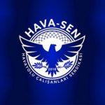 HAVA-SEN YABANCI PİLOT ALIMINA İSYAN ETTİ