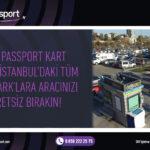 'TAV PASSPORT'LULARA ÜCRETSİZ OTOPARK
